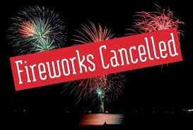 July 4th Fireworks Cancelled